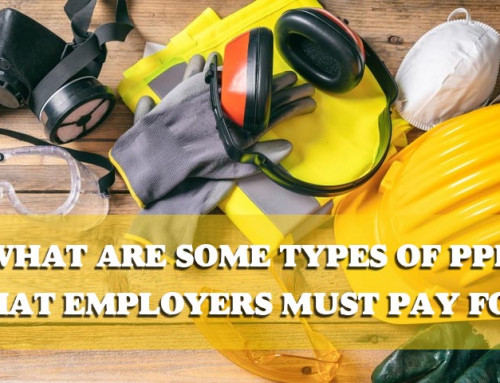 What Are Some Types Of PPE That Employers Must Pay For?